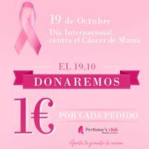 Perfume's Club solidario: 19 de octubre Día Internacional contra el Cáncer de Mama
